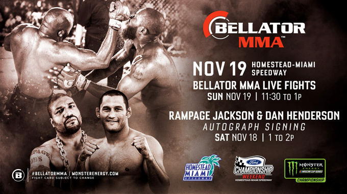 MONSTER ENERGY BELLATOR MMA FIGHT SERIES SET FOR FORD CHAMPIONSHIP WEEKEND AT HOMESTEAD-MIAMI SPEEDWAY